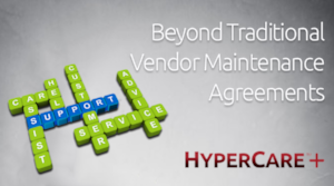 HyperCare+: Go Beyond Vendor Support